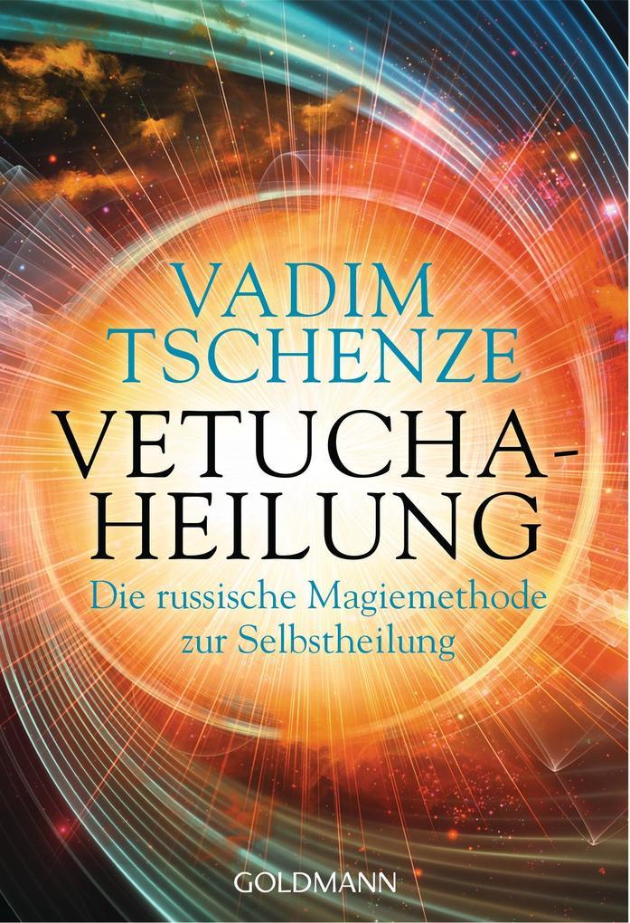 Vetucha-Heilung als Taschenbuch