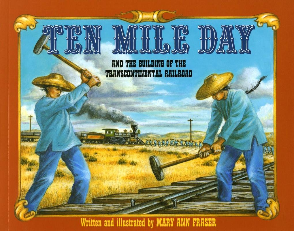 Ten Mile Day: And the Building of the Transcontinental Railroad als Taschenbuch