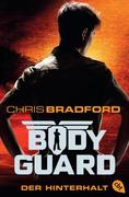 Bodyguard 03 - Der Hinterhalt
