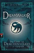 Dreamwalker 01- Der Zauber des Drachenvolkes
