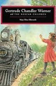 Gertrude Chandler Warner and the Boxcar Children als Buch