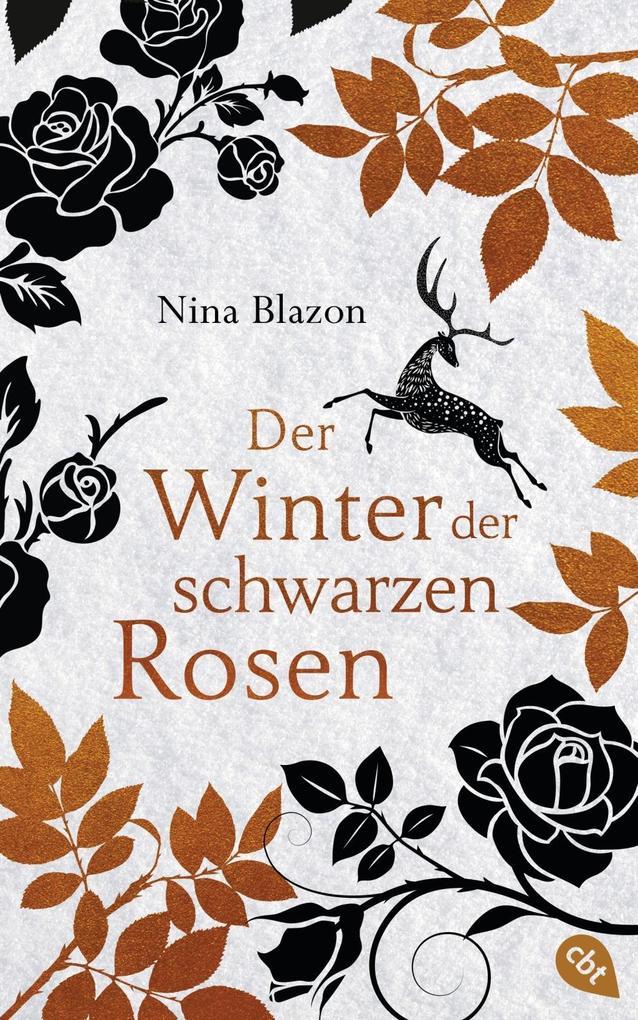 Der Winter der schwarzen Rosen als Buch von Nin...