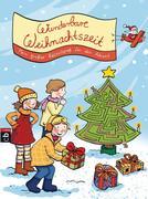 Wunderbare Weihnachtszeit - Mein großer Rätselspaß für den Advent