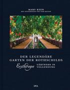 Eythrope - der legendäre Garten der Rothschilds