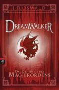 Dreamwalker - Das Geheimnis des Magierordens
