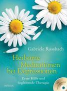 Heilsame Meditationen bei Depressionen, m. Audio-CD