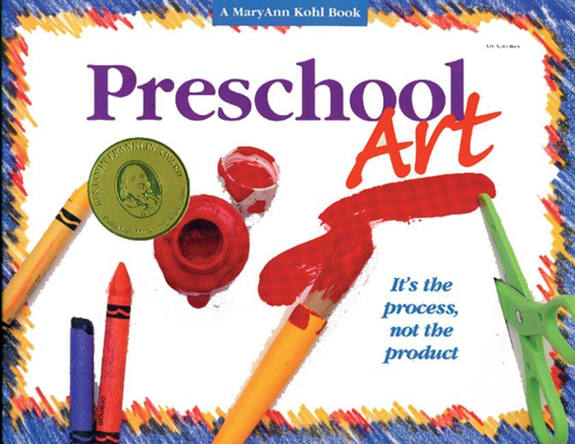 Preschool Art: It's the Process, Not the Product als Taschenbuch
