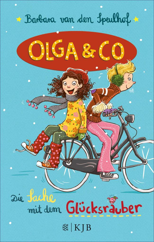 Olga & Co - Die Sache mit dem Glücksräuber als eBook