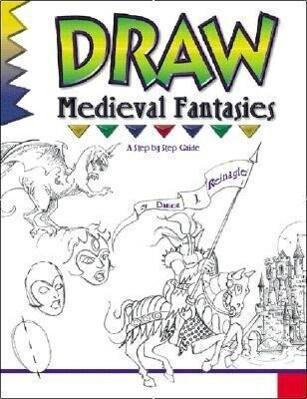 Draw Medieval Fantasies als Taschenbuch