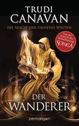 [Trudi Canavan: Die Magie der tausend Welten 02. Der Wanderer]