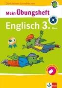 Mein Übungsheft Englisch 3. Klasse mit Audio-CD und Online-Übungen