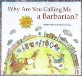 Why are You Calling Me a Barbarian? als Buch (gebunden)
