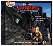 Dragons - Die Wächter von Berk 17. Raffnuss / Die Drachenzähmerin