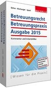 Betreuungsrecht-Betreuungspraxis Ausgabe 2015