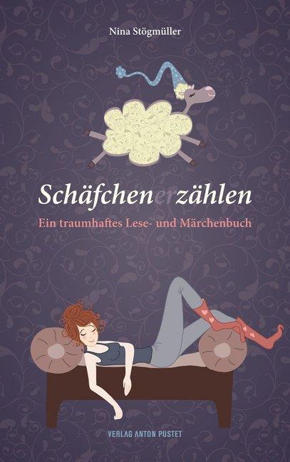 Schäfchen (er)zählen als Buch von Nina Stögmüller