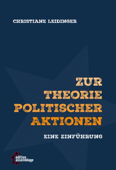 Zur Theorie politischer Aktionen als Buch von C...
