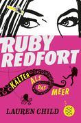 Ruby Redfort 02 - Kälter als das Meer