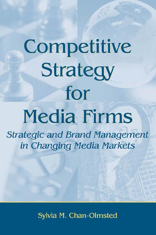 Competitive Strategy for Media Firms als eBook ...