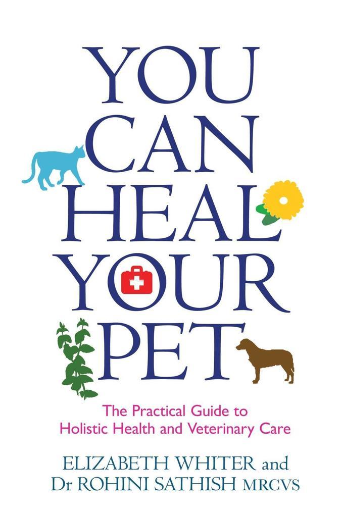 You Can Heal Your Pet als eBook Download von El...