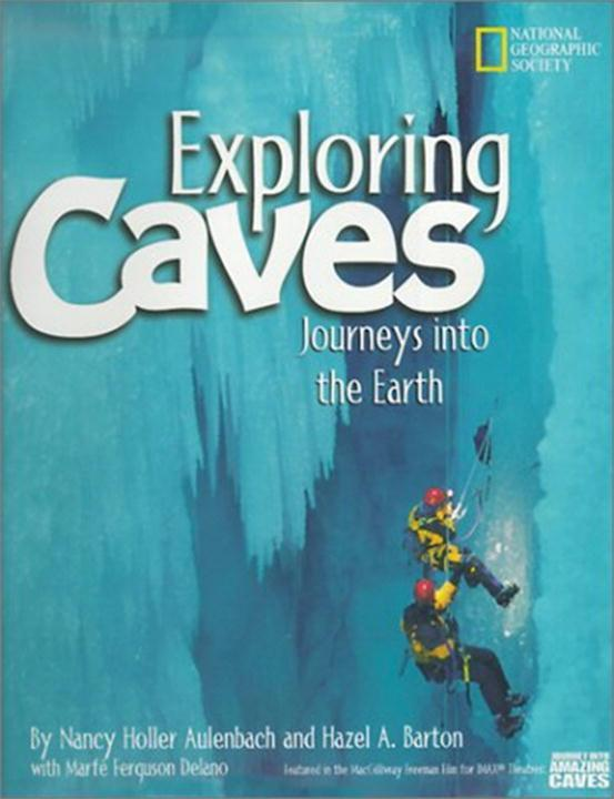 Exploring Caves: Journeys Into the Earth als Buch