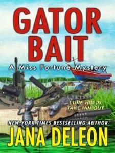 Gator Bait als eBook Download von Jana DeLeon