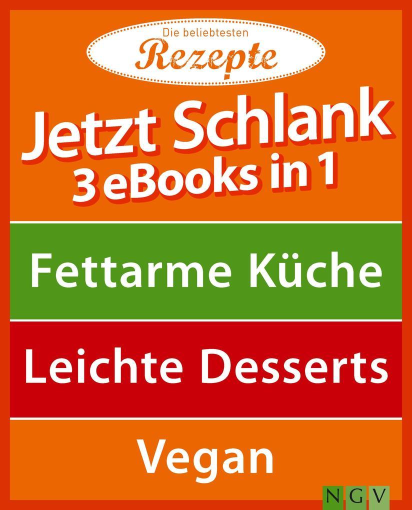 Jetzt schlank - 3 eBooks in 1 als eBook Downloa...