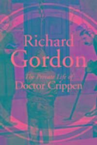 The Private Life Of Doctor Crippen als Taschenbuch