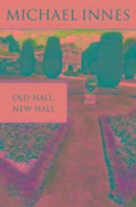 Old Hall, New Hall als Taschenbuch