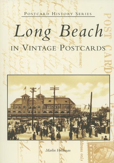 Long Beach in Vintage Postcards als Taschenbuch