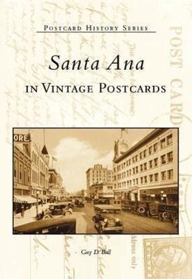 Santa Ana in Vintage Postcards als Taschenbuch
