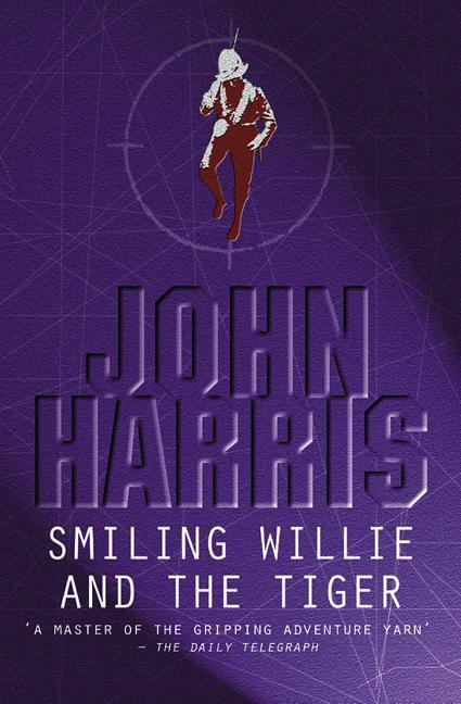 Smiling Willie and the Tiger als Taschenbuch