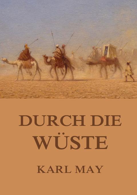 Durch die Wüste als Buch