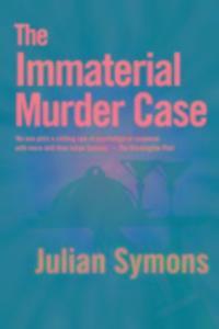 The Immaterial Murder Case als Taschenbuch