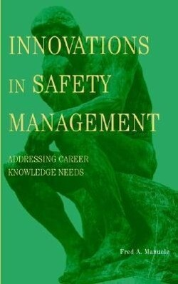 Innovations in Safety Management: Addressing Career Knowledge Needs als Buch