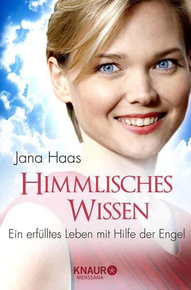 Himmlisches Wissen als Taschenbuch von Jana Haas