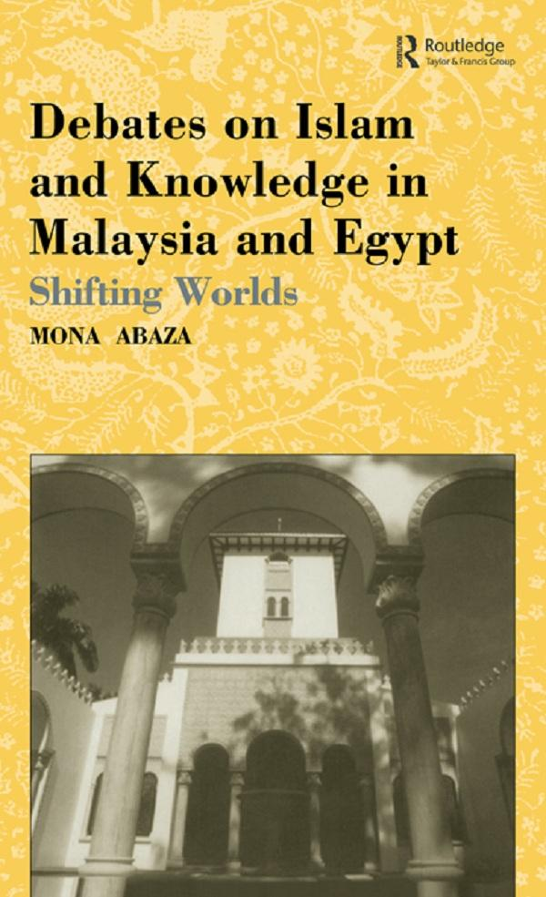 Debates on Islam and Knowledge in Malaysia and ...