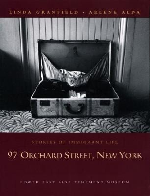 97 Orchard Street, New York: Stories of Immigrant Life als Taschenbuch