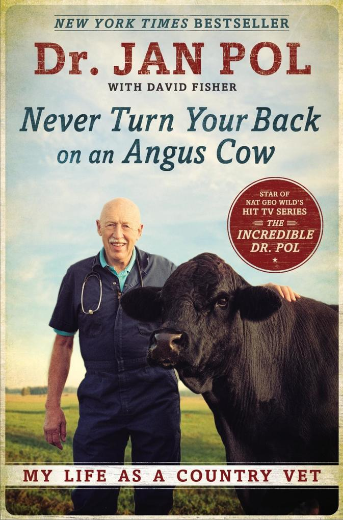 Never Turn Your Back on an Angus Cow als eBook ...