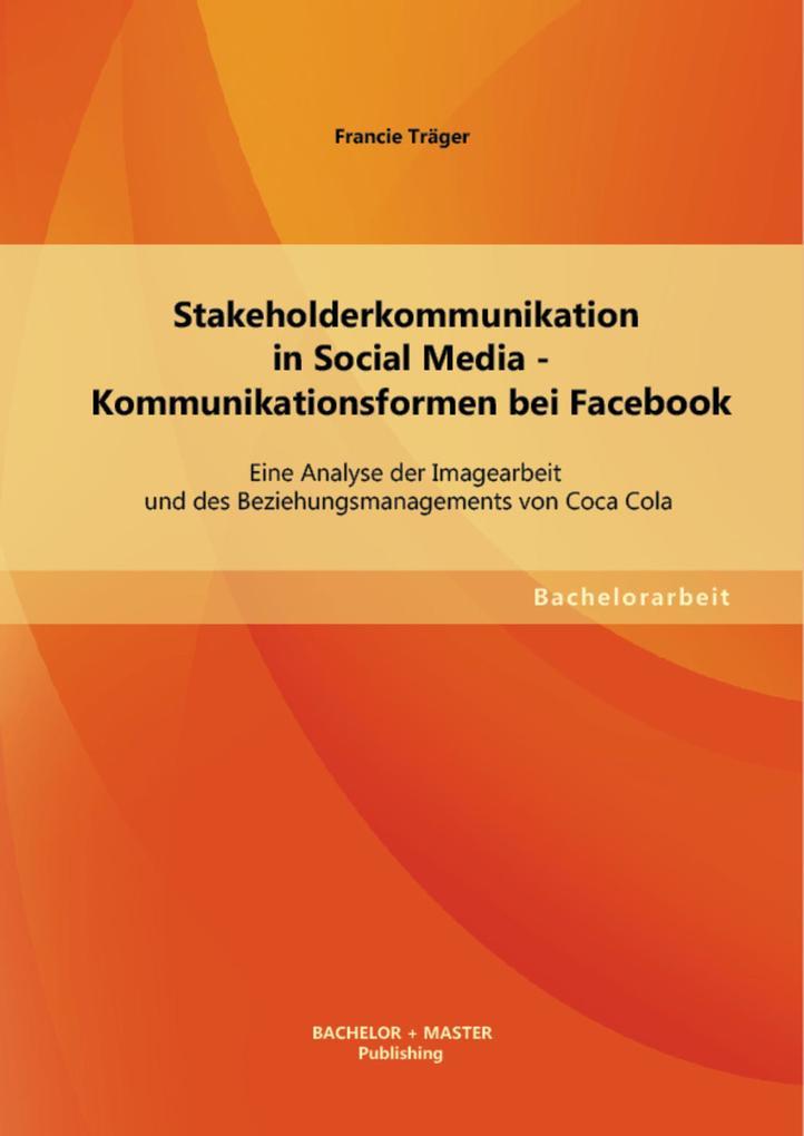 Stakeholderkommunikation in Social Media - Komm...