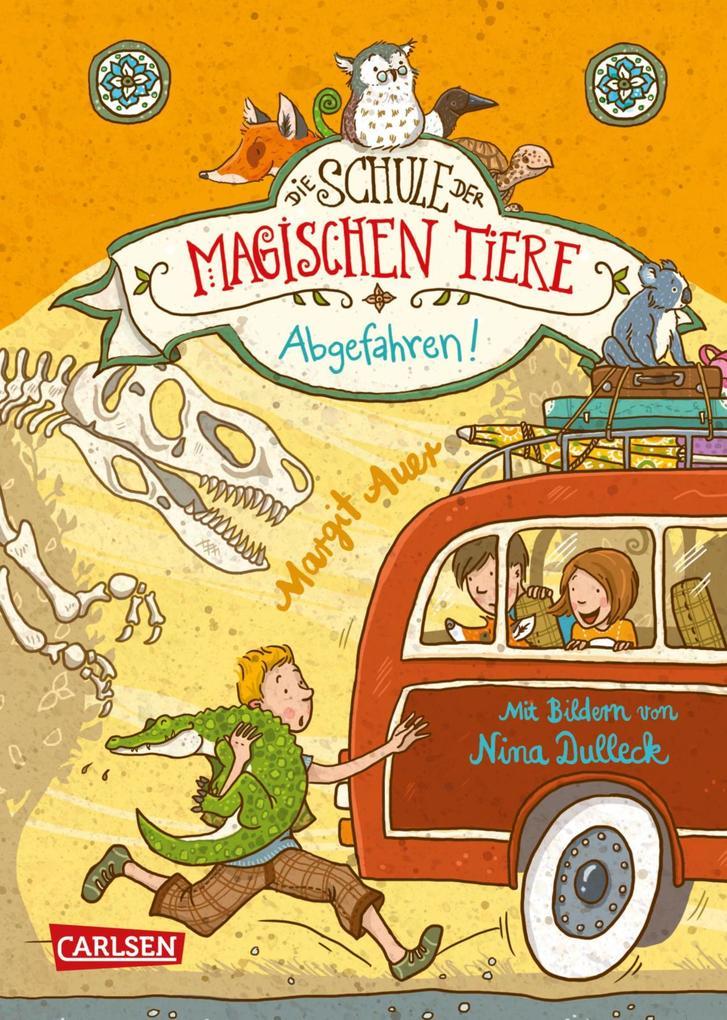 Die Schule der magischen Tiere 4: Abgefahren! als eBook