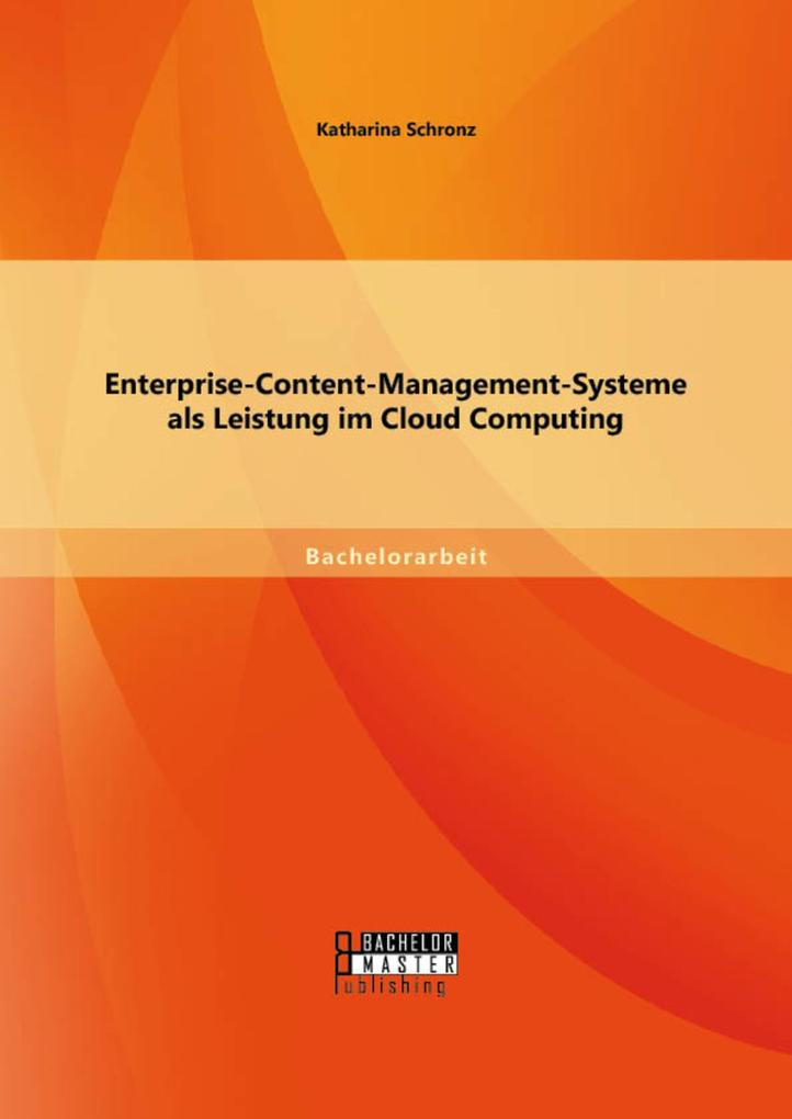 Enterprise-Content-Management-Systeme als Leist...