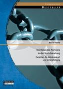 Die Rolle des Partners in der Suchtberatung: Zwischen Co-Abhängigkeit und Unterstützung