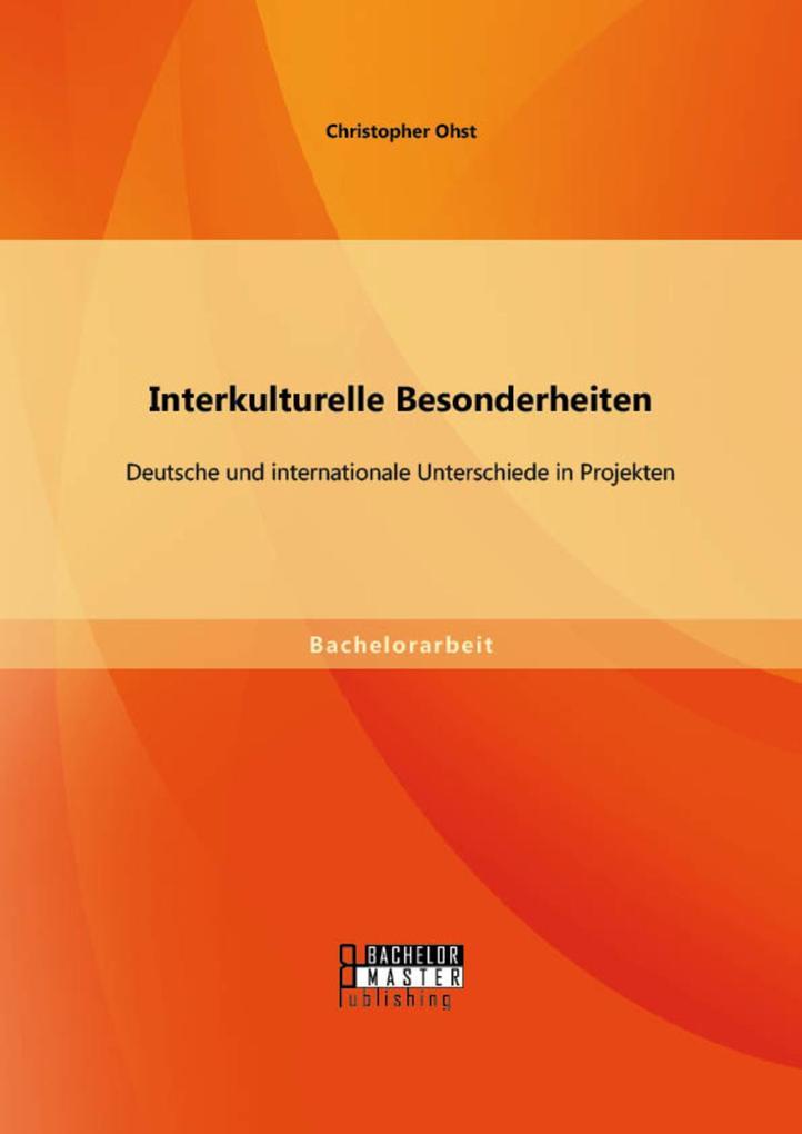 Interkulturelle Besonderheiten: Deutsche und in...