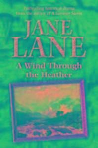 A Wind Through the Heather als Taschenbuch
