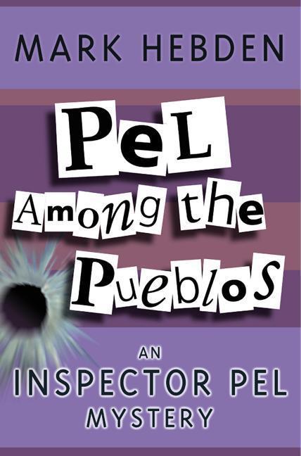 Pel Among The Pueblos als Taschenbuch
