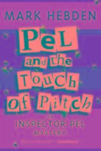 Pel And The Touch Of Pitch als Taschenbuch