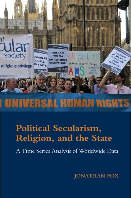 Political Secularism, Religion, and the State a...