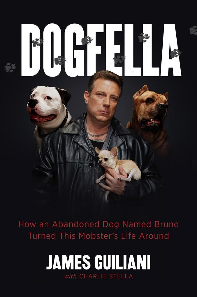 Dogfella als eBook Download von James Guiliani,...