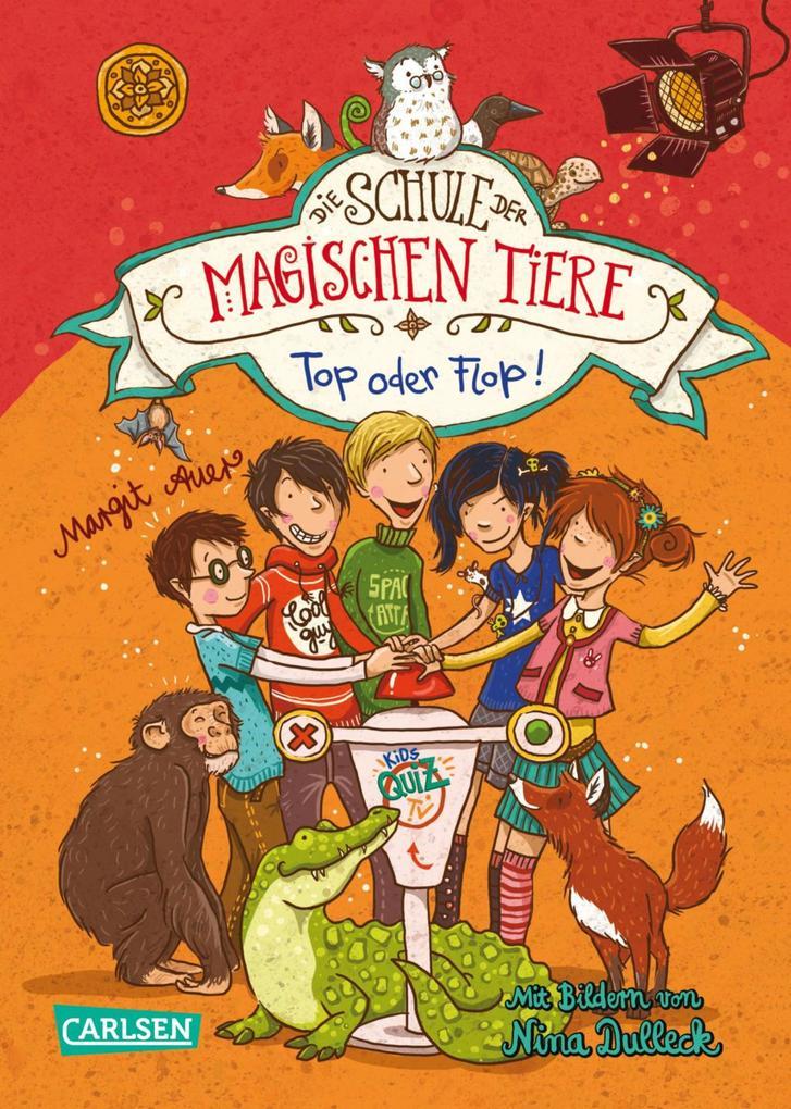 Die Schule der magischen Tiere 5: Top oder Flop! als eBook