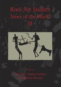 Rock Art Studies - News of the World Volume 3 a...